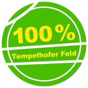 100 Prozent Tempelhofer Feld in Berlin: JA beim Volksentscheid am 25.5.2014.