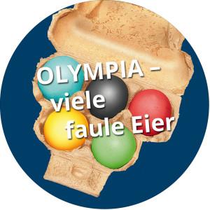 Olympia: Mehr als fünf faule Eier