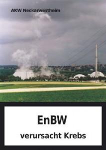 AKW Neckarwestheim - EnBW verursacht Krebs