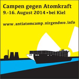 Campen gegen Atomkraft: Kiel 9.-16. August 2014